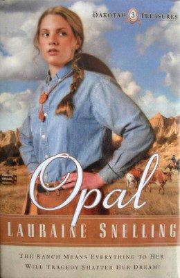 Opal (Dakotah Treasures #3) ebook