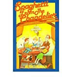 img - for [Spaghetti from the Chandelier: And Other Humorous Adventures of a Minister's Family] (By: Ruth Truman) [published: May, 2001] book / textbook / text book