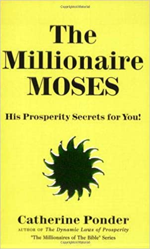 Millionaire Moses (Millionaires of the Bible Series): Catherine