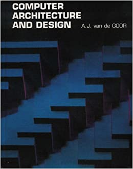 Computer Architecture and Design (Electronic Systems Engineering Series)
