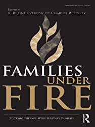 Families Under Fire: Systemic Therapy With Military Families