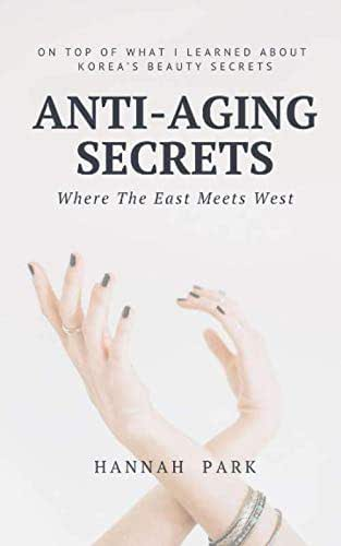 Anti-Aging Secrets Where The East Meets West: On Top of What I Learned About Korea's Beauty Secrets