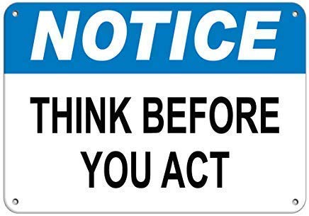 Notice Think Before Act Hazard Notice Vinyl Hazard Cartel de ...