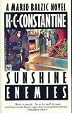 Sunshine Enemies, K. C. Constantine, 0446400084