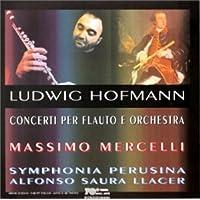 Hofmann: Concertos for Flute