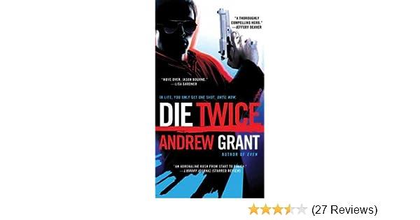 die twice grant andrew