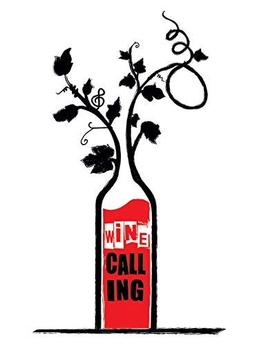 Wine Calling (Food And Wine)