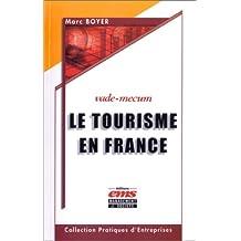 VADE MECUM DU TOURISME EN FRANCE