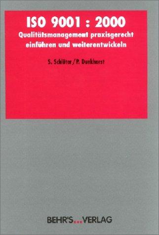 ISO 9001:2000. Problemlos aufbauen und weiterführen