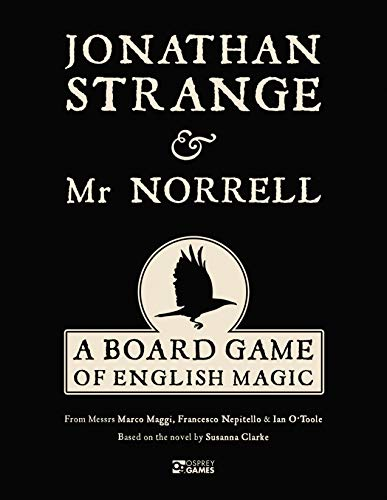 Jonathan Strange & Mr Norrell: A Board Game of English Magic (Susanna Clarke Jonathan Strange & Mr Norrell)