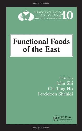 Functional Foods of the East (Nutraceutical Science and Technology)