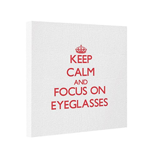strongberroes-canvas-picture-frames-keep-calm-and-focus-on-eyeglasses-canvas-transfer