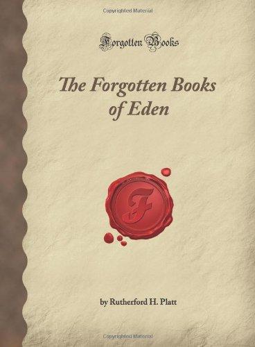 Read Online The Forgotten Books of Eden (Forgotten Books) PDF