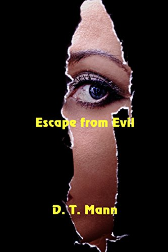 Escape From Evil by [Mann, D. T.]