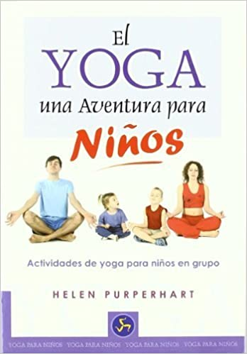 El yoga, una aventura para ninos/ The Yoga Adventure For ...