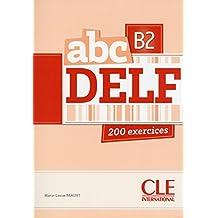 ABC DELF: 200 exercices