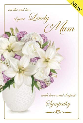 Lovely Verse Deepest Sympathy Condolence Card Write From The Heart Sad Loss of Your Lovely Mum