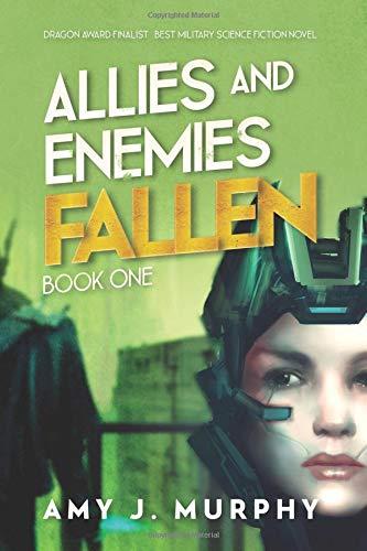 Download Allies and Enemies: Fallen (Volume 1) PDF