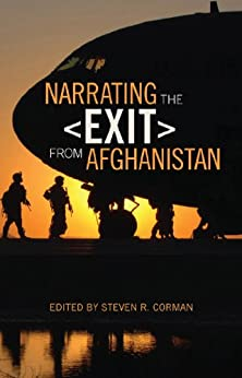 Narrating the Exit from Afghanistan by [Zerubavel, Eviatar, Goodall, Harold, Corman, Steven, Steele, Kevin, Kimball, Jeffrey, Johnson, Thomas, Grau, Lester]