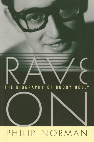 Rave On: The Biography of Buddy Holly (Buddy Holly Died)