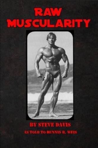 Raw Muscularity por Steve Davis
