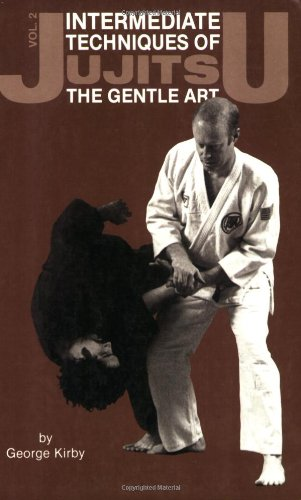 Jujitsu: Intermediate Techniques of the Gentle Art (Japanese Arts, 441)