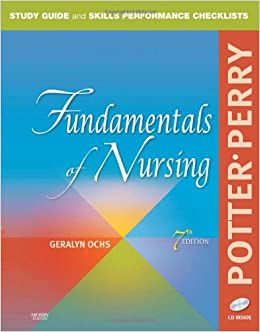Book Study Guide and Skills Performance Checklists for Fundamentals of Nursing, 7e