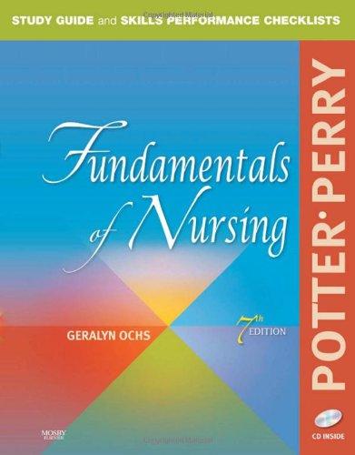 Study Guide and Skills Performance Checklists for Fundamentals of Nursing, 7e