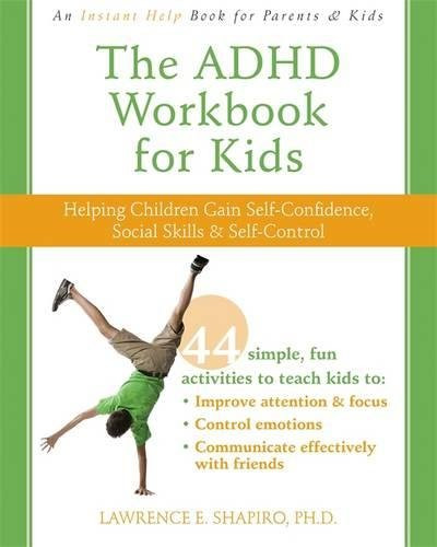 The ADHD Workbook for Kids: Helping Children Gain Self-Confidence ...