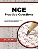 NCE Practice Questions( NCE Practice Tests & Exam Review for the National Counselor Examination)[NCE PRAC QUES][Paperback]