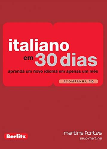 Italiano em 30 Dias: Aprenda um Novo Idioma em Apenas um Mês