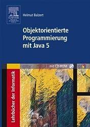 Objektorientierte Programmierung mit Java 5: mit CD-ROM