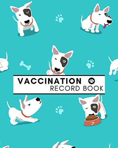 Vaccination Record Book: Complete Dog Profile, Groomer & Veterinary Care Tracker. Pet Immunization and Medication Records with Expense Sheet.