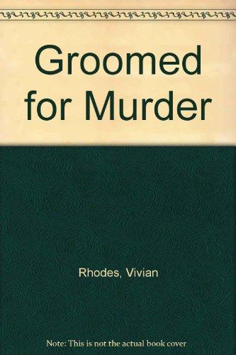 Groomed for Murder