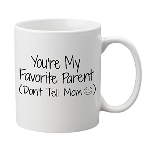 You're My Favorite Parent Funny Coffee Mug (11 oz.) - Front and Back Print - White Ceramic Work Cup for Men, Husbands, Fathers - Thoughtful Gag Gift for Father's Day, Birthdays or Holidays (Nice Job If You Can Get It compare prices)