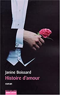 Histoire d'amour : roman, Boissard, Janine