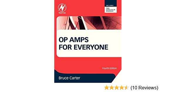 op amps for everyone bruce carter 9780123914958 amazon com books rh amazon com Tia Amplifier Tia Amplifier
