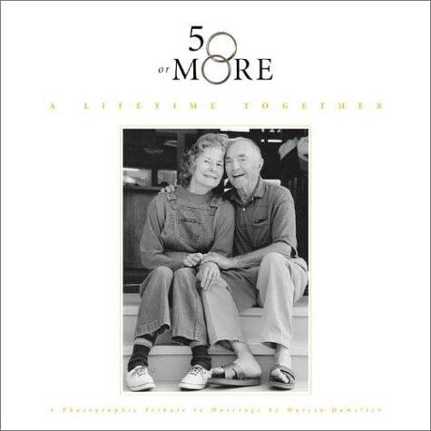 50 or More: A Lifetime Together pdf