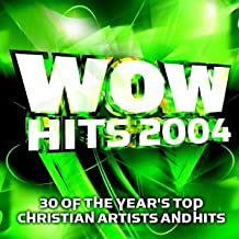 2004 Wow Hits 30 Of The Year
