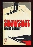 Snowshot, Douglas McBriarty, 0802757170
