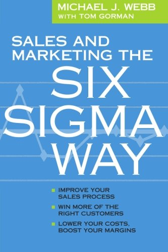Read Online Sales and Marketing the Six Sigma Way ebook