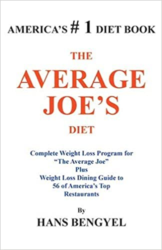 The Average Joe S Diet Complete Weight Loss Program For The