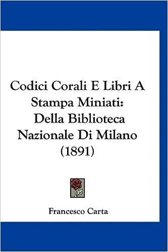 Amazonin Buy Codici Corali E Libri A Stampa Miniati Della