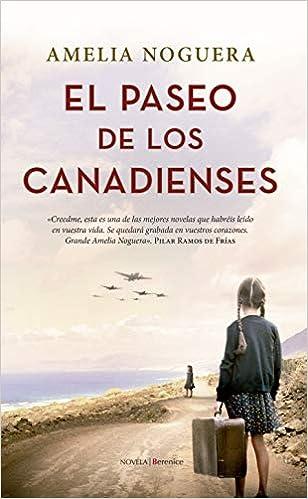 El paseo De Los Canadienses de Amelia Noguera