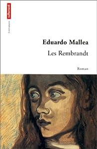 Les Rembrandt par Eduardo Mallea