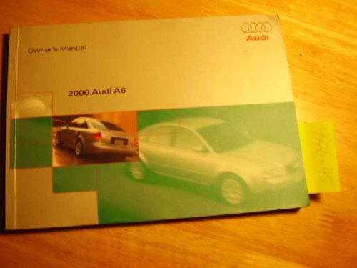 2000 Audi A6 A 6 Owners Manual