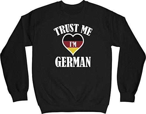 VectorPlanet Trust Me I'm German Unisex Sweatshirt, Black XL (Trust Me Im German)