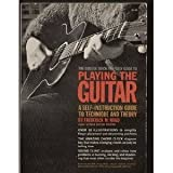 Playing the Guitar : A Self-Instruction Guide to Technique and Theory, Noad, Frederick M., 0028717104