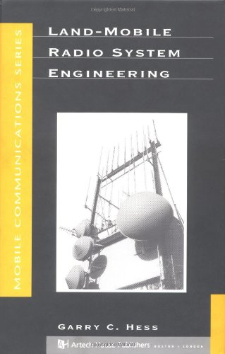 - Land-Mobile Radio System Engineering (Artech House Mobile Communications)