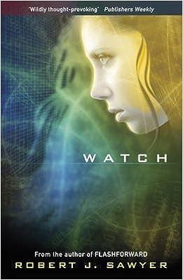 Veille (Watch) - Robert J. Sawyer